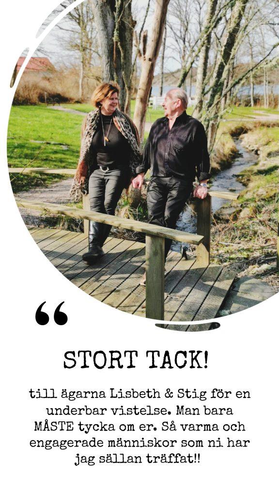 Tack Lisbeth och Stig för den underbar avistelse på Nösundsgården